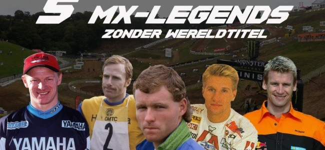 Video: 5 MX-Legends zonder wereldtitel!