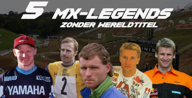 Video: 5 MX-Legends zonder wereldtitel!